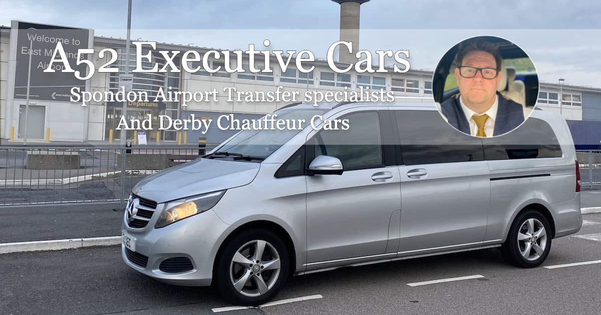 Derby VIP Chauffeur Airport Transfer to East MIdlands Airport